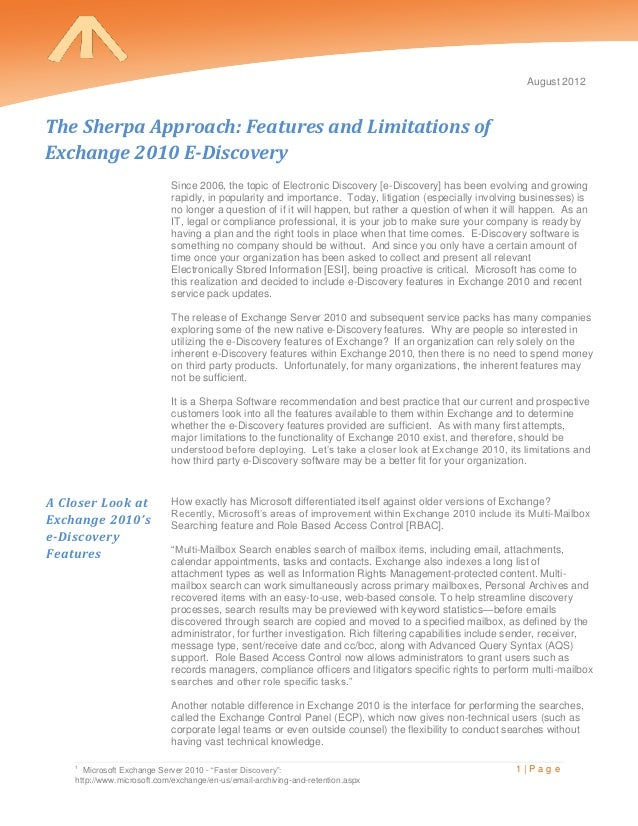 August 2012The Sherpa Approach: Features and Limitations ofExchange 2010 E-Discovery                            Since 2006...