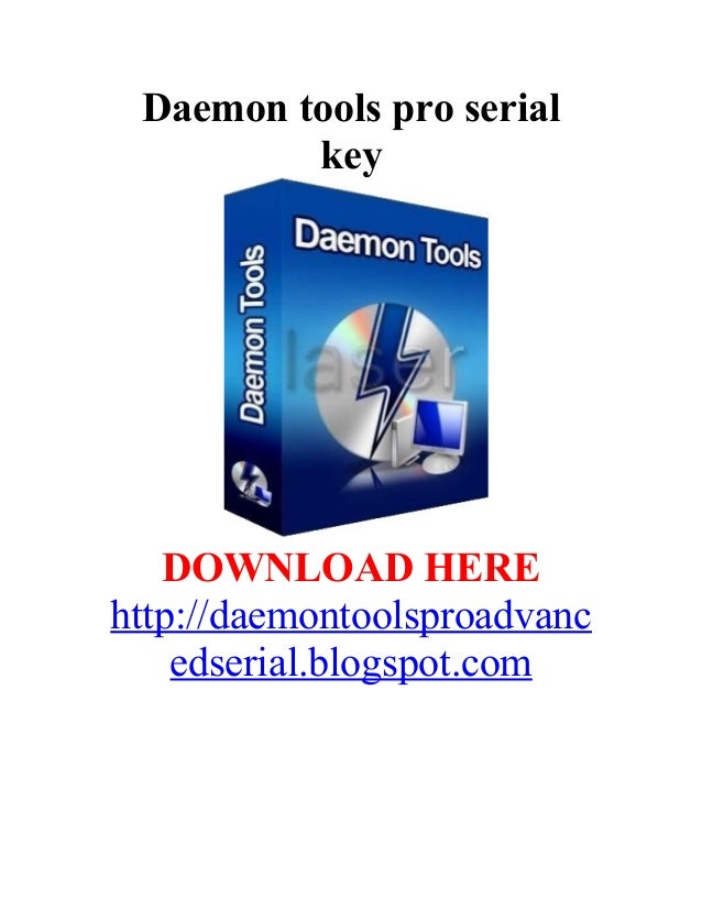 Daemon tools pro serial         key   DOWNLOAD HEREhttp://daemontoolsproadvanc    edserial.blogspot.com