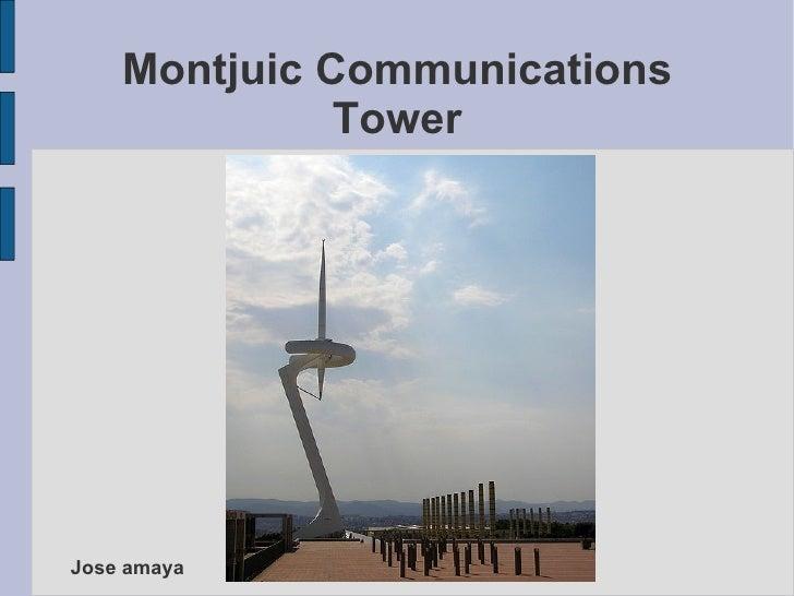 Montjuic Communications Tower Jose amaya