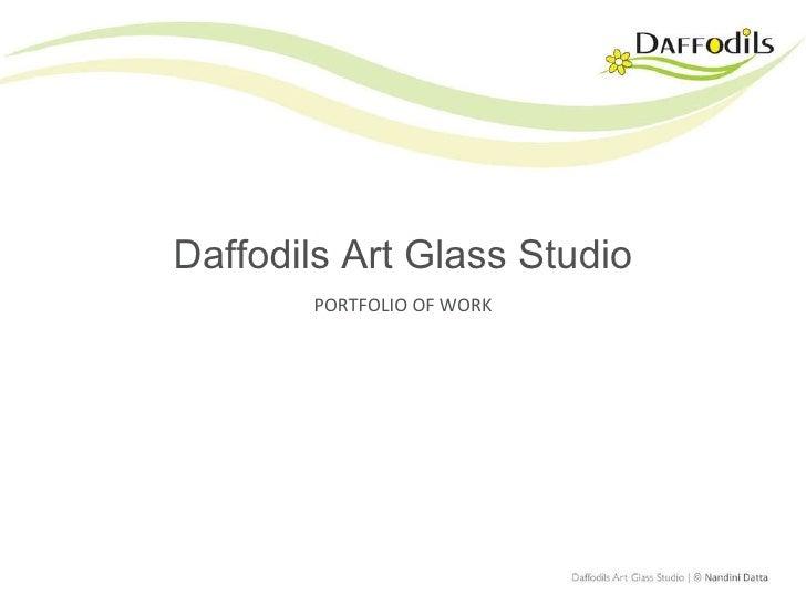 Daffodils Art Glass Studio PORTFOLIO OF WORK