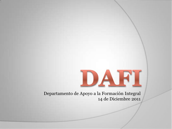 Departamento de Apoyo a la Formación Integral                         14 de Diciembre 2011
