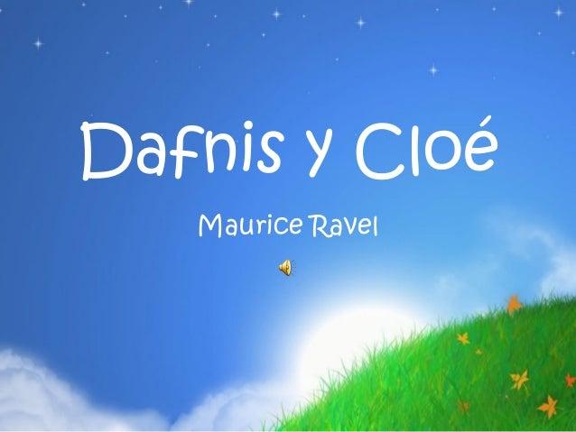 Dafnis y Cloé   Maurice Ravel