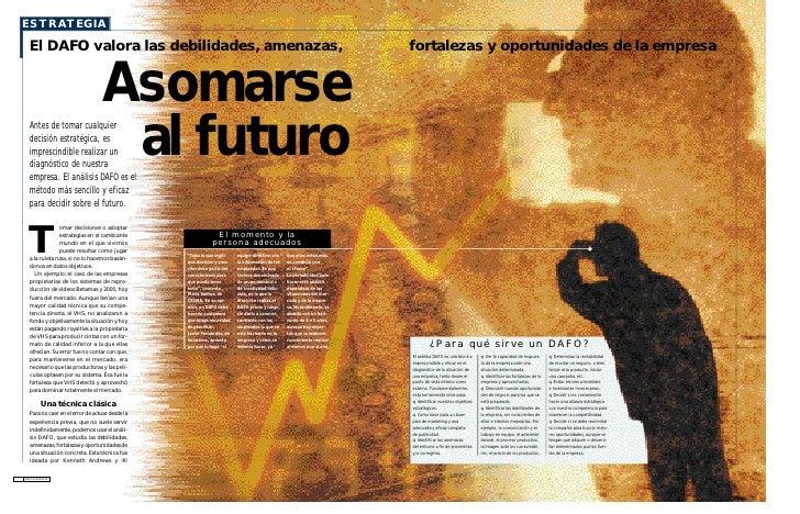 ESTRATEGIA   El DAFO valora las debilidades, amenazas,                                                                    ...