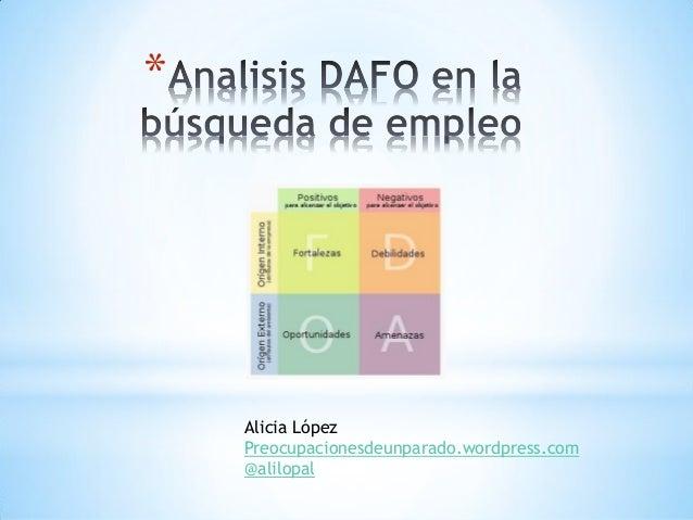 *Alicia LópezPreocupacionesdeunparado.wordpress.com@alilopal