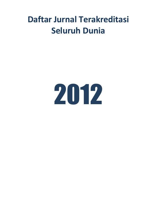 Daftar  Jurnal  Terakreditasi   Seluruh  Dunia        2012