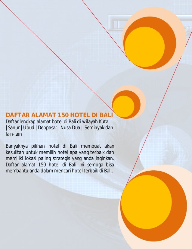DAFTAR ALAMAT 150 HOTEL DI BALIDaftar lengkap alamat hotel di Bali di wilayah Kuta|Sanur |Ubud |Denpasar |Nusa Dua | Semin...