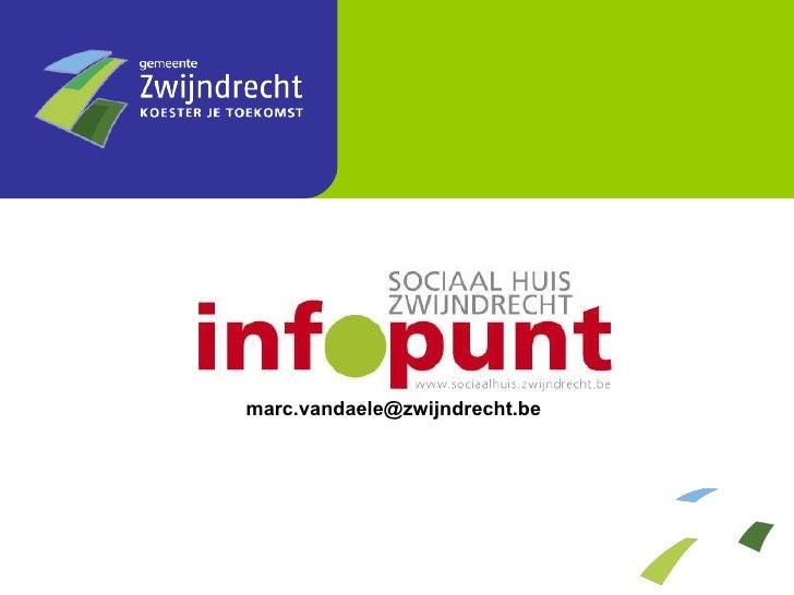Dag Van De  Lokale  Website 2009    Sociaal  Huis  Zwijndrecht