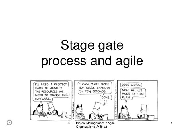 1 Stage gate process and agile NFI - Project Management in Agile Organizations @ Tele2