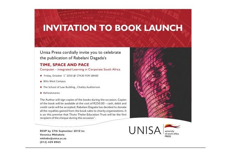 INVITATION TO BOOK LAUNCH  Unisa Press cordially invite you to celebrate the publication of Rabelani Dagada's TIME, SPACE ...