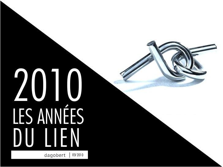 2010+ les années du lien