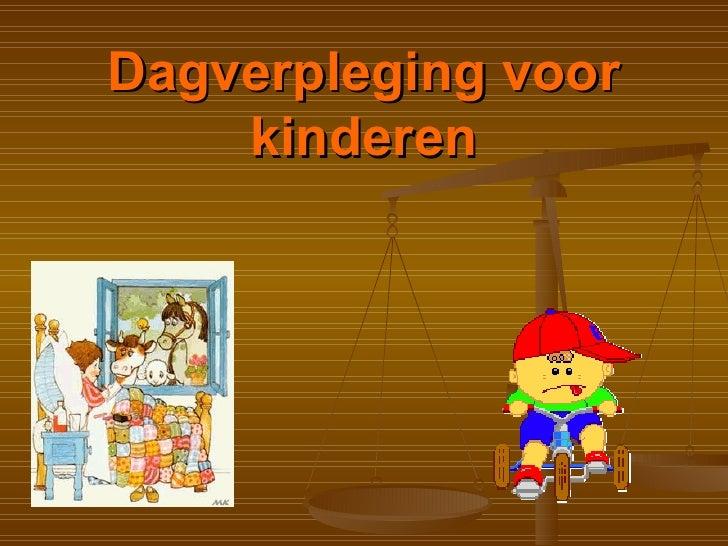 Dagverpleging voor kinderen