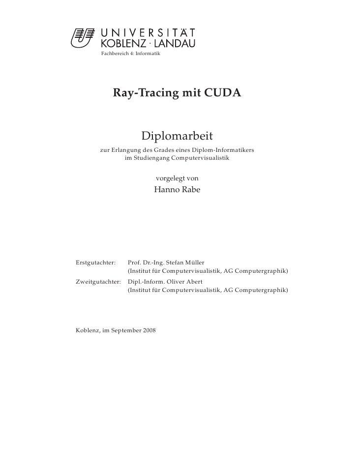 Fachbereich 4: Informatik                 Ray-Tracing mit CUDA                           Diplomarbeit         zur Erlangun...