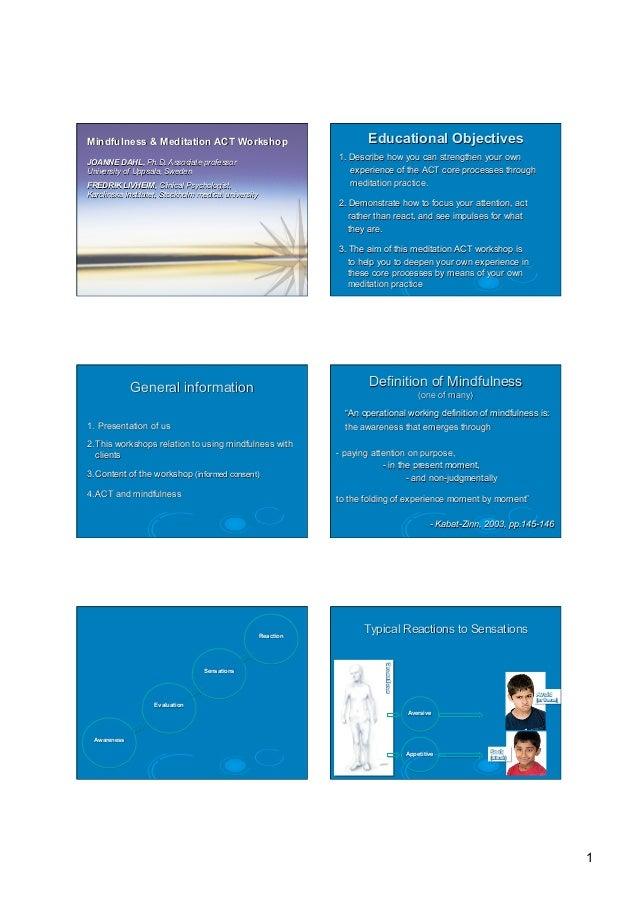 Mindfulness & Meditation ACT Workshop                                    Educational Objectives                           ...