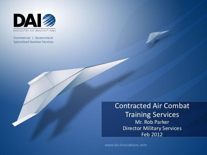 Commercial | GovernmentSpecialized Aviation Services                                     Contracted Air Combat            ...