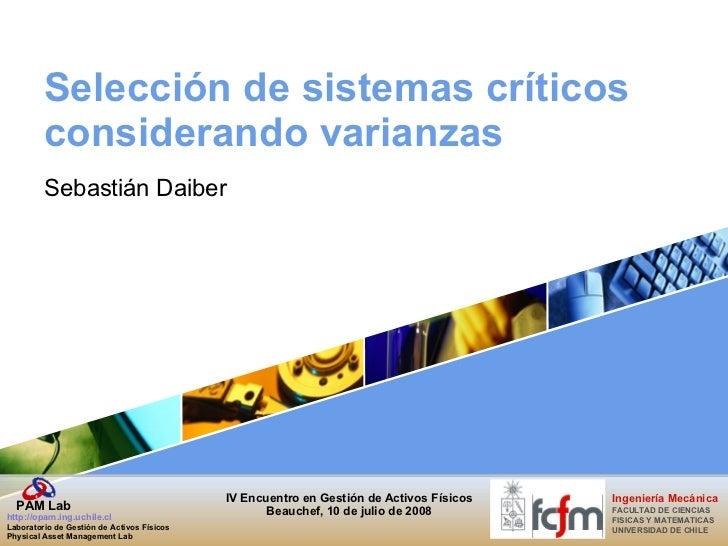 Selección de sistemas críticos considerando varianzas Sebastián Daiber