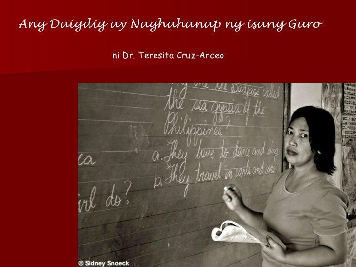 Ang Daigdig ay Naghahanap ng isang Guro ni Dr. Teresita Cruz-Arceo