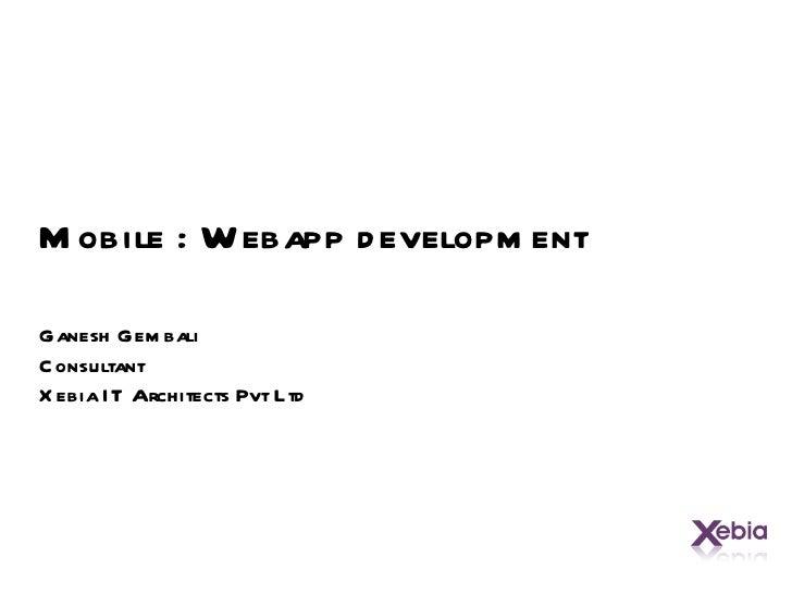 Mobile webapplication development