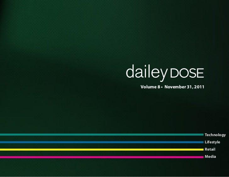 Volume 8 • November 31, 2011                               Technology                               Lifestyle             ...