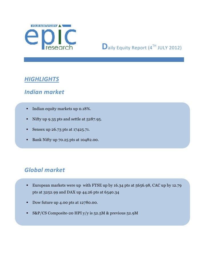 DAILY EQUTY REPORT BY EPIC RESEARCH-04 JULY 2012