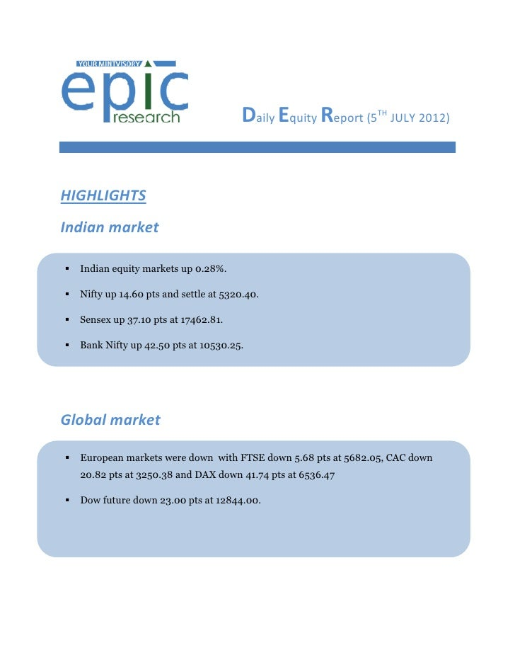 DAILY EQUTY REPORT BY EPIC RESEARCH-05 JULY 2012