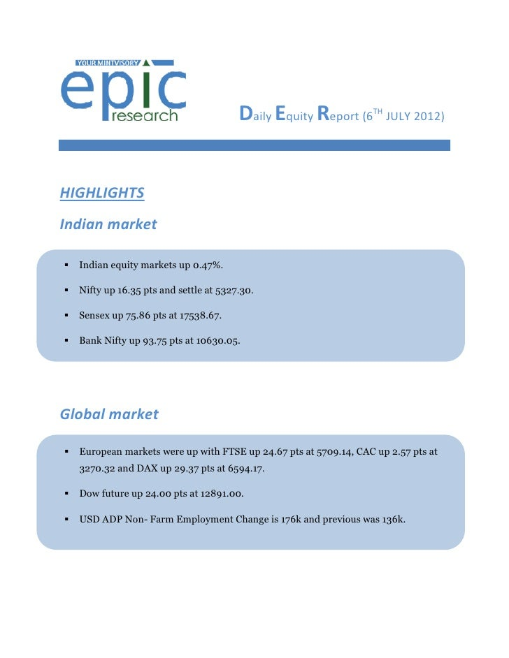 DAILY EQUTY REPORT BY EPIC RESEARCH-06 JULY 2012