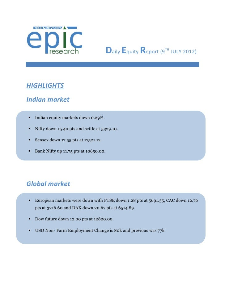 DAILY EQUTY REPORT BY EPIC RESEARCH-09 JULY 2012