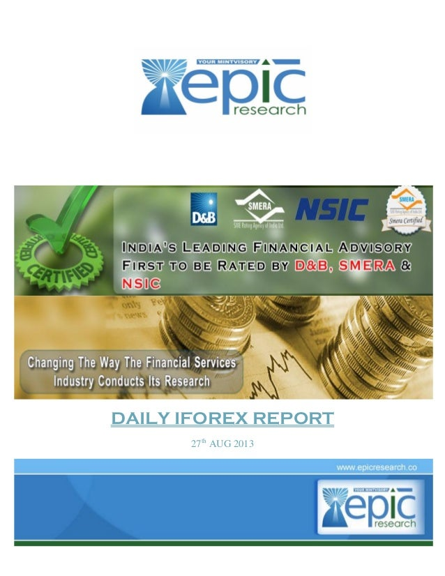 DAILY IFOREX REPORT 27th AUG 2013
