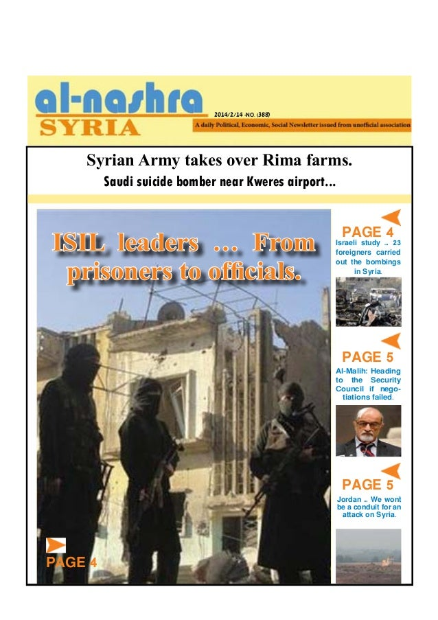 2014/2/14 -NO. (388)  Syrian Army takes over Rima farms. Saudi suicide bomber near Kweres airport...  ISIL leaders … From ...