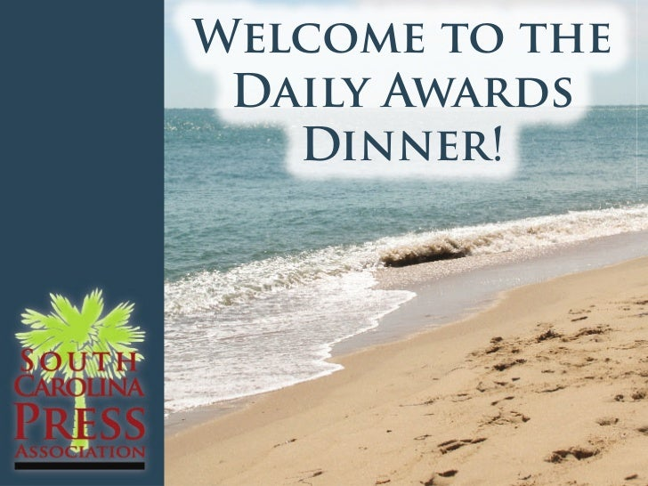 Welcome to the Daily Awards   Dinner!