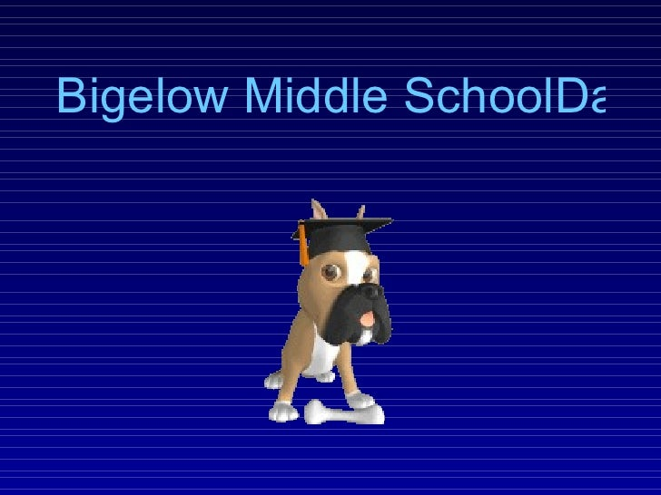 Bigelow Middle SchoolDaily Announcements
