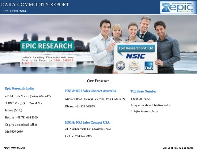 Daily commodity market  report 16 april-2014 by epic research