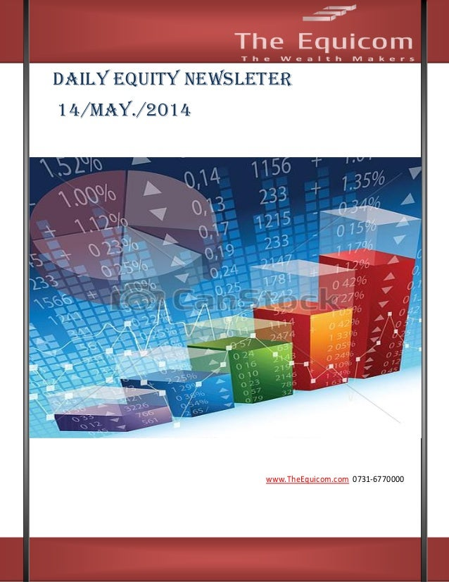 Daily equity news letter 14 may 2014