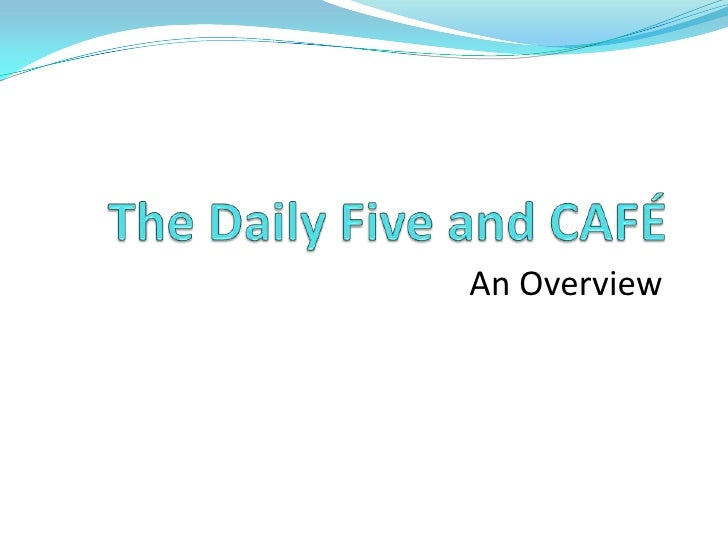 Daily five