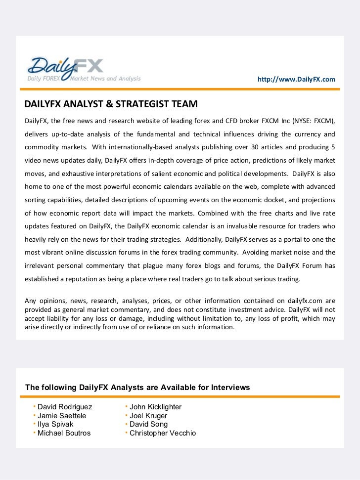 DailyFX, the free news and research website of leading forex and CFD broker FXCM Inc (NYSE: FXCM), delivers up-to-date ana...
