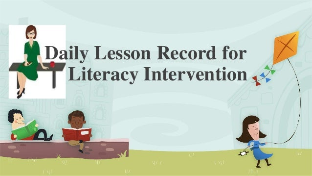 Daily Lesson Record forLiteracy Intervention