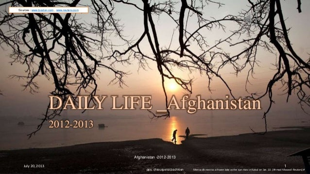Daily life  AFGHANISTAN_ 2012-2013