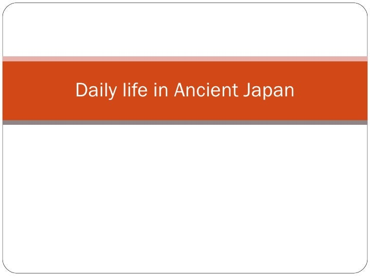 Meg Abbott Daily life in Ancient Japan