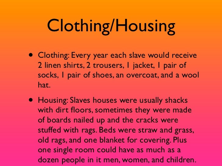 History-Life of a slave.?