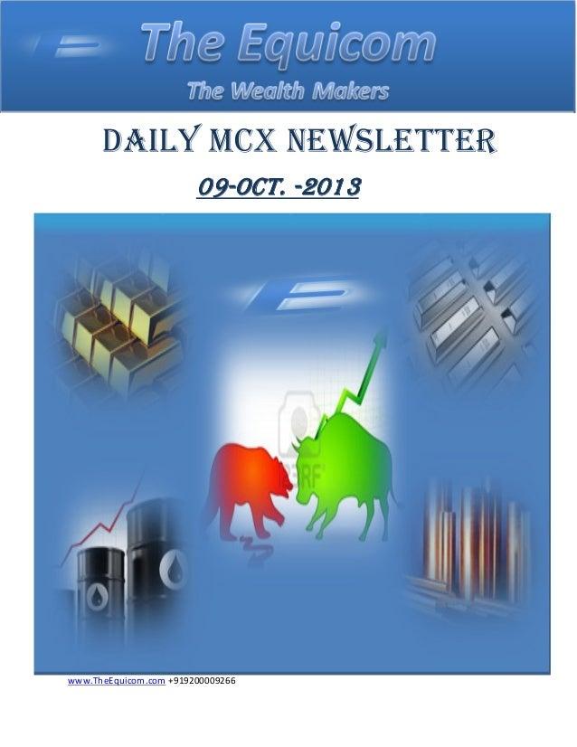 Daily mcx newsletter 09 oct 2013