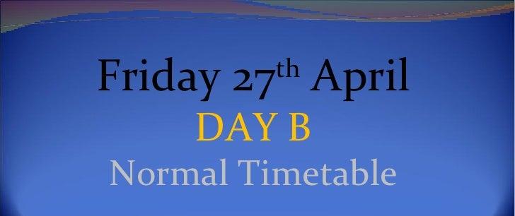 Friday 27th April