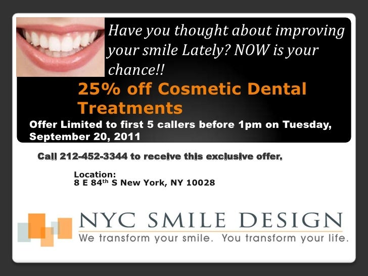 Have you thought about improving your smile Lately? NOW is your chance!! <br />25% off Cosmetic Dental Treatments <br />Of...