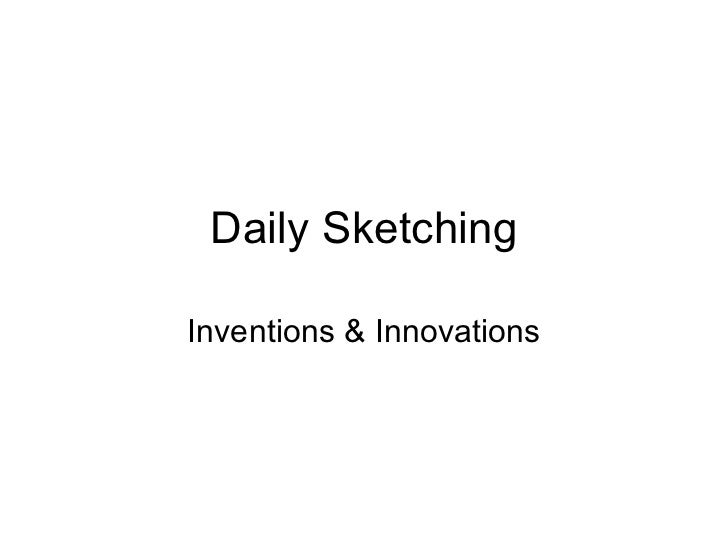 Daily Sketching Inventions & Innovations