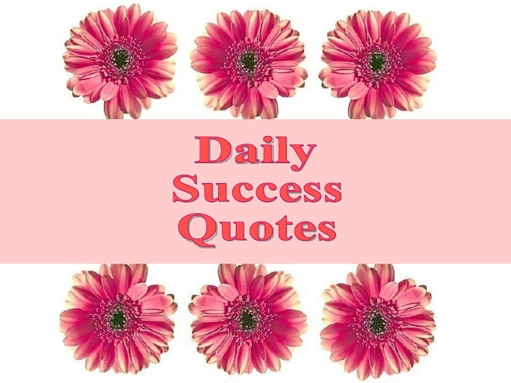 Daily  Success Quotes