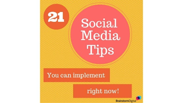 21 essential social media marketing tips