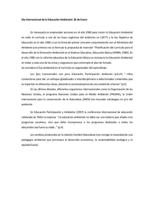 Día internacional de la Educación Ambiental: 26 de Enero        En Venezuela se emprenden acciones en el año 1980 para inc...
