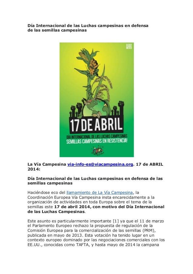 Día Internacional de las Luchas campesinas en defensa de las semillas campesinas La Vía Campesina via-info-es@viacampesina...