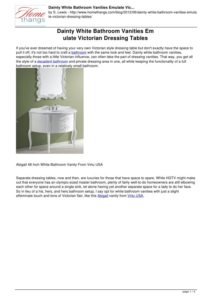 Dainty White Bathroom Vanities Emulate Vic...                     by S. Lewis - http://www.homethangs.com/blog/2012/06/dai...