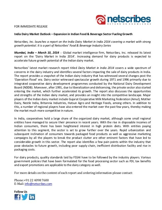 FOR IMMEDIATE RELEASE India Dairy Market Outlook – Expansion in Indian Food & Beverage Sector Fueling Growth Netscribes, I...
