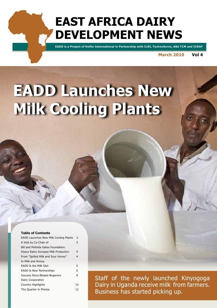 EAST AFRICA DAIRY                           DEVELOPMENT NEWS                           EADD is a Project of Heifer Interna...