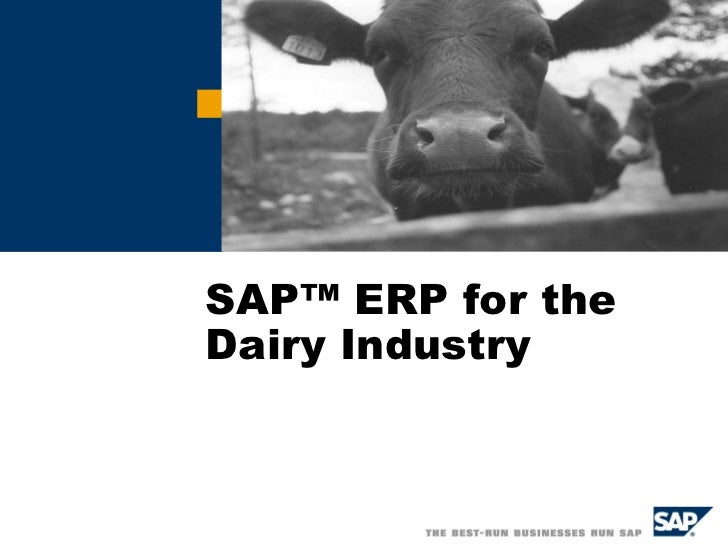 SAP™ ERP for the Dairy Industry